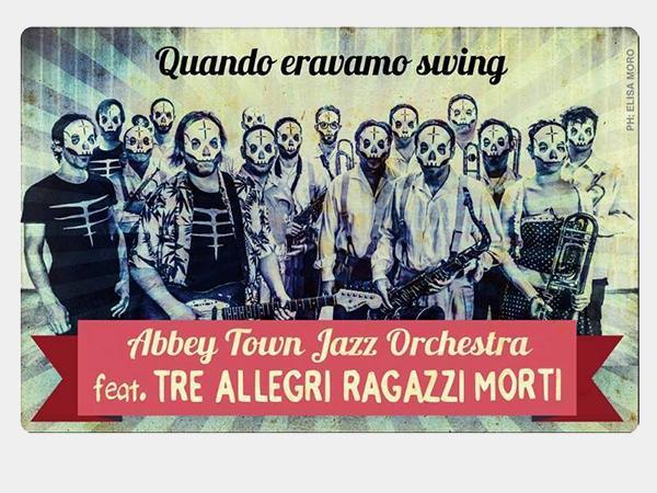 Abbey Town Jazz Orchestra Feat TARM