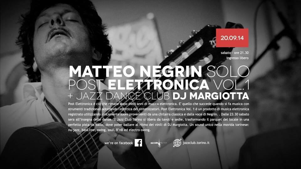 Matteo Negrin Solo Post Elettronica Vol. 1