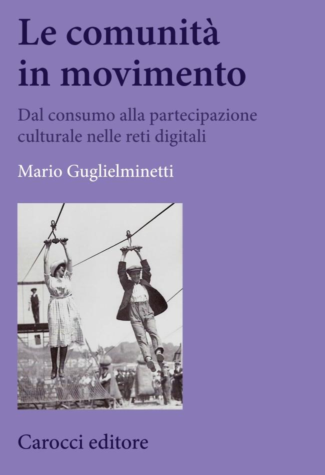 Comunità in movimento - Mario Guglielminetti