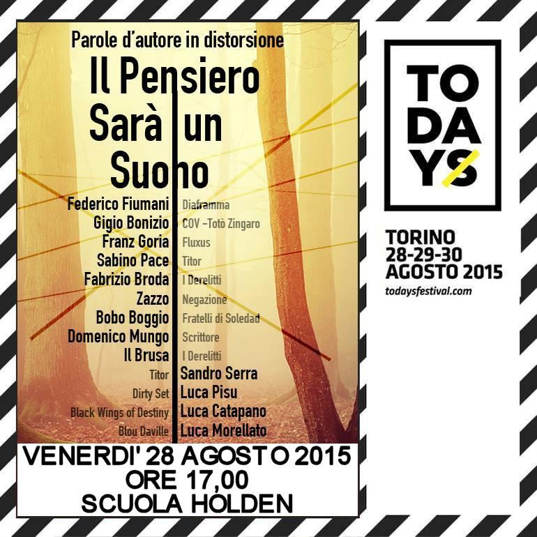 IL PENSIERO SARA' UN SUONO // TODAYS Festival