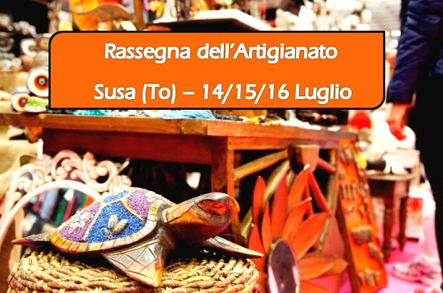 RASSEGNA DELL'ARTIGIANO a SUSA (TO)