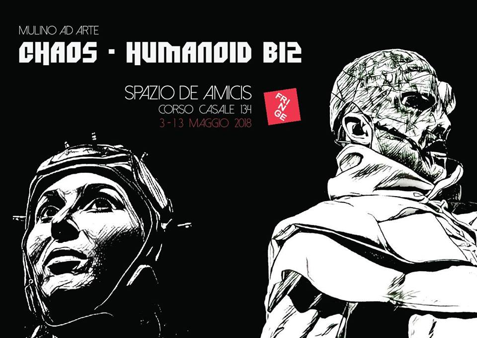 Chaos - Humanoid B12 Torino Fringe Festival