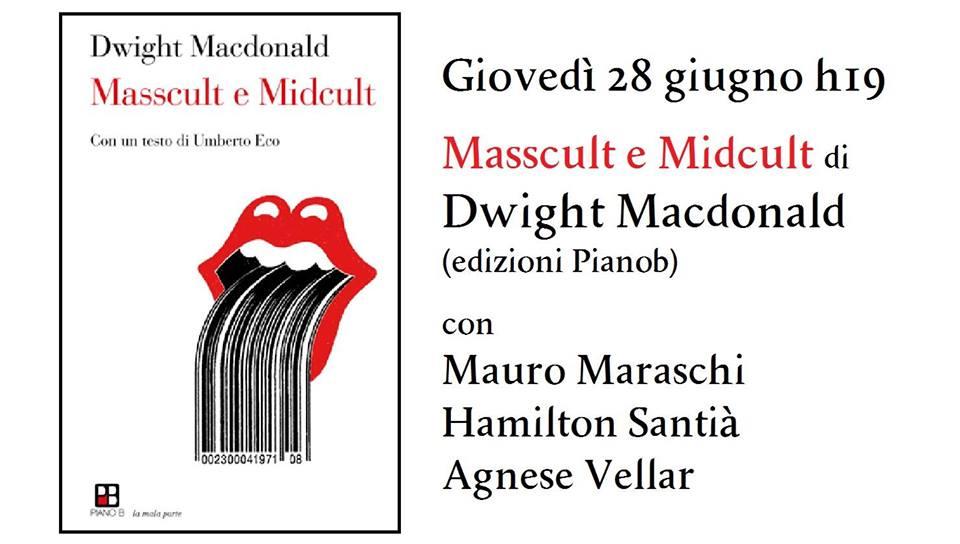 Masscult e Midcult di Dwight Macdonald